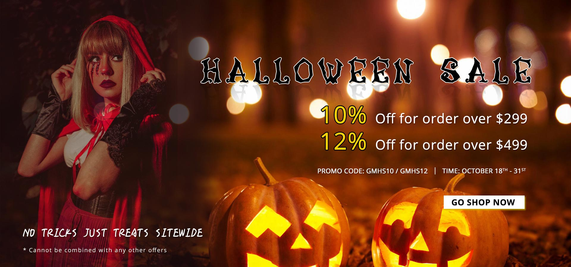 HALLOWEEN SALE UP TO 12% FOR YOU